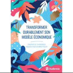 [Newsletter] Transformer durablement son modèle économique