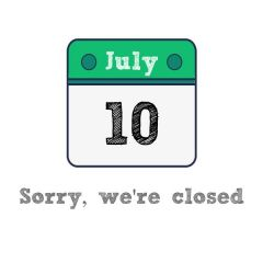Exceptionnal closure today, Monday, July 10th