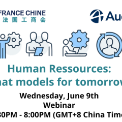 CCI France Chine Webinar: Human Resources: What models for tomorrow?
