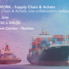 SupplyChain & Achats, une collaboration indispensable !