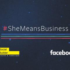Devenez ambassadrice #SheMeansBusiness