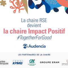 La Chaire RSE d'Audencia devient la « Chaire Impact Positif »