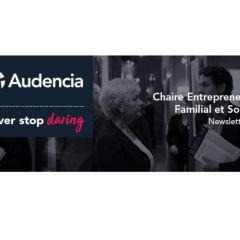 Newsletter #17 - Chaire Entrepreneuriat Familial & Société