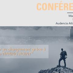 Conférence -Déconstruire pour reconstruire, le TIPPING POINT