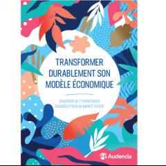 Transformer durablement son modèle économique