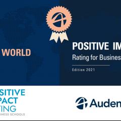 Classement Positive Impact Rating 2021 :  Audencia dans le top 30 monde