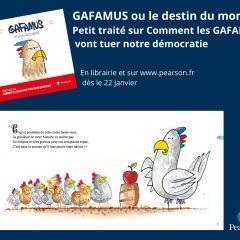 Sortie de l'ouvrage « Gafamus ou le destin du monde » :  comment les GAFAM vont tuer notre démocratie