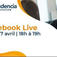 FACEBOOK LIVE - MARDI 7 AVRIL