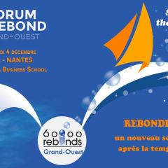 2e Forum du Rebond - 60 000 rebonds Grand-Ouest