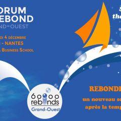 2e Forum du Rebond - 60 000 rebonds Grand-Ouest