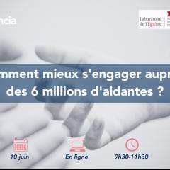 Comment mieux s'engager auprès des 6M d'aidantes en France ?