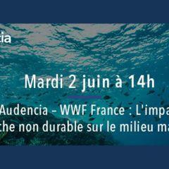 WWF France : Rita Sahyoun vous parle de Pêche durable