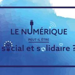 Le numérique social & solidaire ?