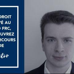 Du droit privé au MS® FRC, découvrez le parcours de Victor
