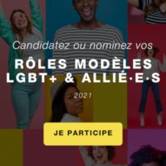 Rôles modèles LGBT+ & Allié.e.s : Candidatez !