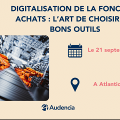 Nantes Digital Week - Digitalisation de la fonction achats : l'art de choisir les bons outils