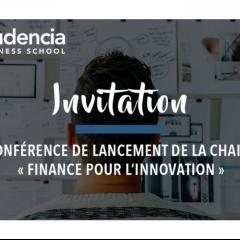 Conférence de lancement - Chaire Finance pour l'Innovation