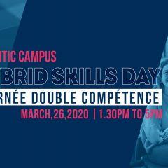 HYBRID SKILLS DAY // JOURNÉE DOUBLE COMPÉTENCE - 26/03/20