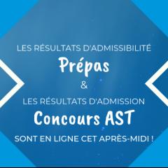 Résultats admissibilités Prépas et admissions AST