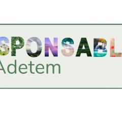 Newsletter #19 - RESPONSABLES ! By Adetem