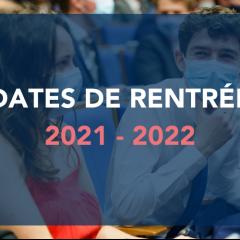 Dates de rentrées 2021-2022