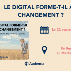Nantes Digital Week : Le digital forme-t-il au changement ?