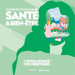Publication du 3e Cahier de tendances - SANTÉ&BIEN-ETRE