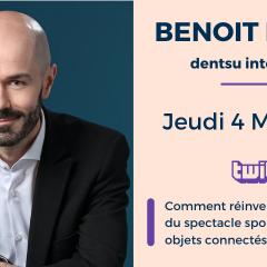 LIVE Twitch - Benoit Regent, diplômé d'Audencia et directeur du Dpt change prospective de Dentsu Consulting en France