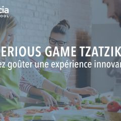 Serious Game Tzatziki :Venez goûter une expérience innovante